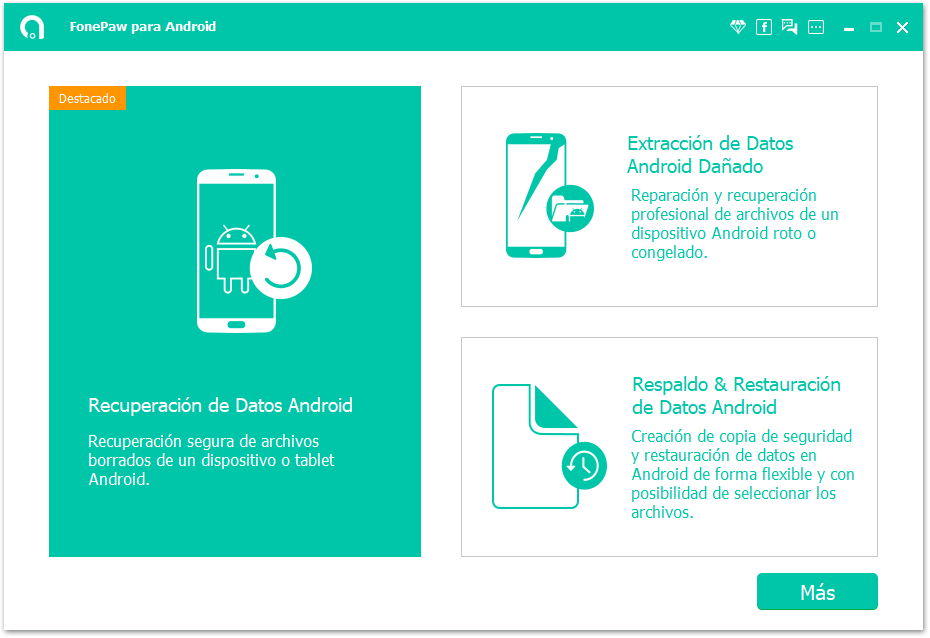 Iniciar FonePaw Recuperación de Datos Android