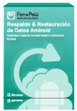 Respaldo & Restauración de Datos Android