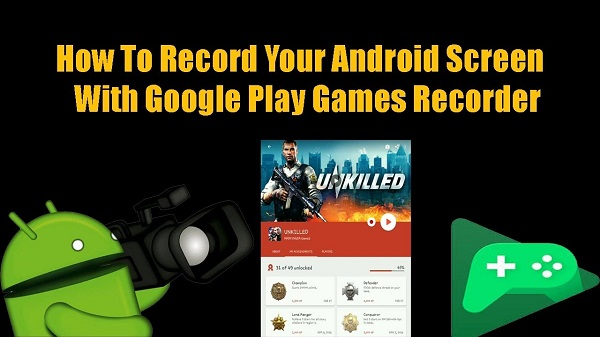 grabar un vídeo con Google Play Games