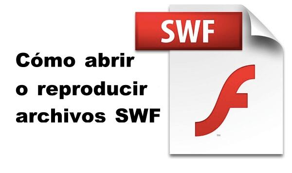 abrir o reproducir archivos SWF